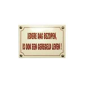Horeca Emaille #KNH51 Iedere dag... 10x14cm