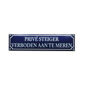 Veiligheids Bord #NH93 Prive Steiger 8x33cm