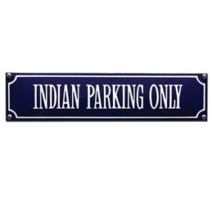 SS-41 Indian Parking Only