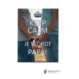 867 - Tegel Keep Calm - Want je wordt papa